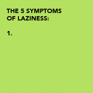 the-5-symptoms-of-laziness-1